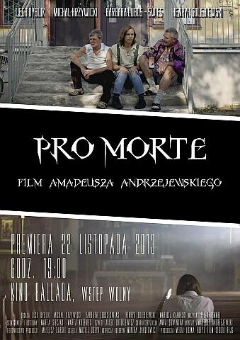 Plakat promujący film Pro Morte w reżyserii Amadeusza Andrzejewskiego